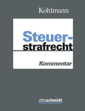 Kohlmann | Steuerstrafrecht Kommentar, ohne Fortsetzungsbezug | Loseblattwerk | sack.de