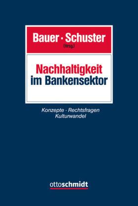 Bauer / Schuster / Bauer | Nachhaltigkeit im Bankensektor | Buch | sack.de