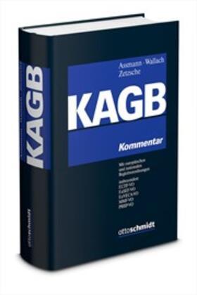 Assmann / Wallach / Zetzsche | Kapitalanlagegesetzbuch: KAGB | Buch