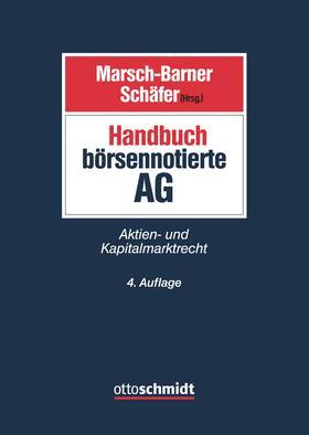 Marsch-Barner / Schäfer | Handbuch börsennotierte AG | Buch | Sack Fachmedien
