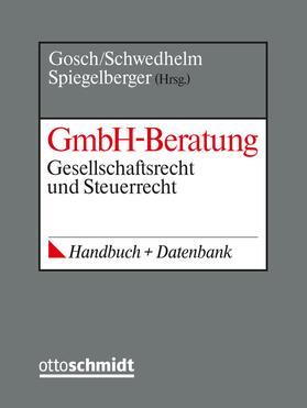 Gosch / Schwedhelm / Spiegelberger | GmbH-Beratung, mit Fortsetzungsbezug  | Loseblattwerk | sack.de