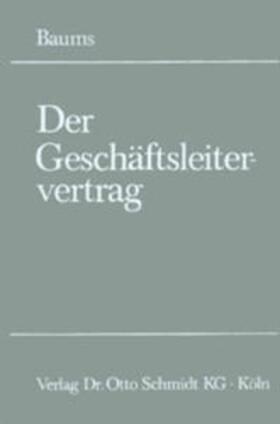 Baums   Der Geschäftsleitervertrag   Buch   sack.de