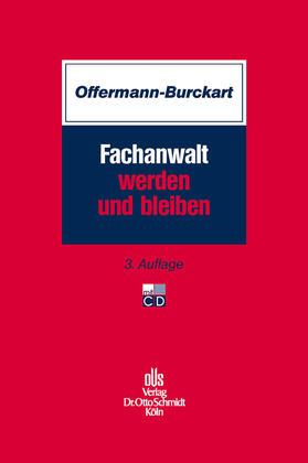 Offermann-Burckart | Fachanwalt werden und bleiben | E-Book | sack.de