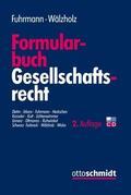 Fuhrmann / Wälzholz / Diehn |  Formularbuch Gesellschaftsrecht | eBook | Sack Fachmedien