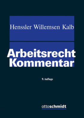 Henssler / Willemsen / Kalb | Arbeitsrecht | Buch | sack.de