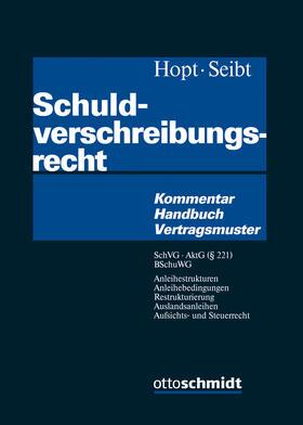 Hopt / Seibt | Schuldverschreibungsrecht | Buch | sack.de