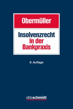 Obermüller   Insolvenzrecht in der Bankpraxis   Buch   sack.de