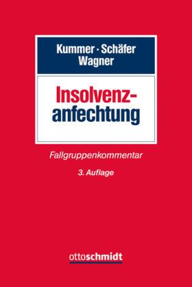 Kummer / Schäfer / Wagner | Insolvenzanfechtung | Buch | Sack Fachmedien