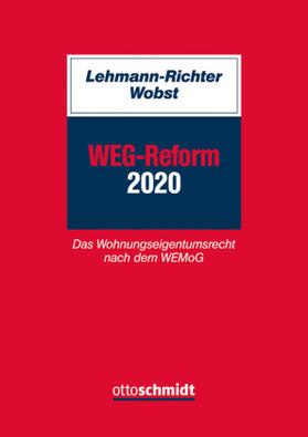 Lehmann-Richter / Wobst | WEG-Reform 2020 | Buch | sack.de
