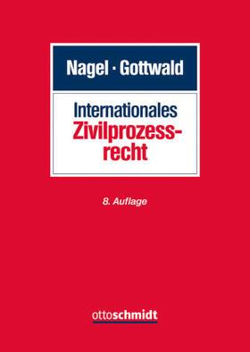 Gottwald / Nagel / Nagel | Internationales Zivilprozessrecht | Buch | sack.de
