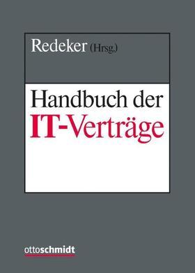 Redeker | Handbuch der IT-Verträge, mit Fortsetzungsbezug | Loseblattwerk | sack.de