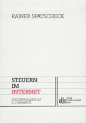 Spatscheck / Streck   Steuern im Internet   Buch   sack.de