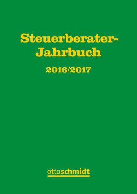 Fachinstitut der Steuerberater Köln (Hrsg.) | Steuerberater-Jahrbuch 2016/2017 | Buch | sack.de