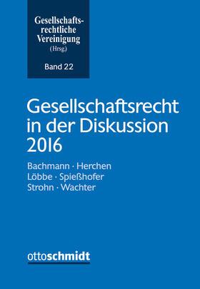 Gesellschaftsrecht in der Diskussion 2016 | Buch | sack.de