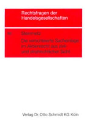Steinmetz | Die verschleierte Sacheinlage im Aktienrecht aus zivilrechtlicher und strafrechtlicher Sicht | Buch | sack.de