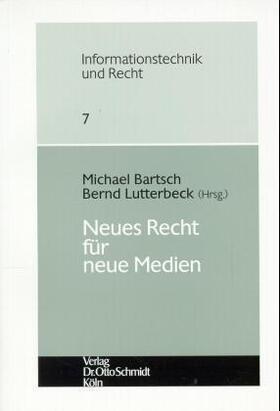 Bartsch / Lutterbeck | Neues Recht für neue Medien | Buch | sack.de
