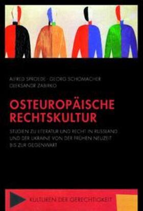 Sproede / Schomacher / Zabirko | Osteuropäische Rechtskultur | Buch | sack.de
