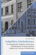 Rautenberg    Aufgeklärte Schulreformen   Buch    Sack Fachmedien