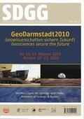 Hoppe / Röhling / Schüth |  GeoDarmstadt 2010 - Geowissenschaften sichern Zukunft. Geosciences secure the future | Buch |  Sack Fachmedien