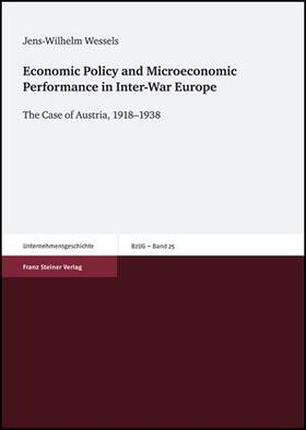 Wessels (†) | Economic Policy and Microeconomic Performance in Inter-War Europe | Buch | sack.de