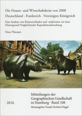 Thiessen | Die Finanz- und Wirtschaftskrise von 2008. Deutschland - Frankreich - Vereinigtes Königreich | Buch | sack.de