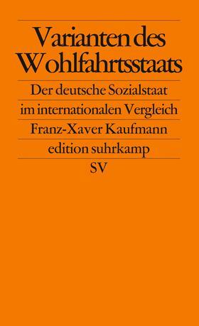 Kaufmann | Varianten des Wohlfahrtsstaats | Buch | sack.de
