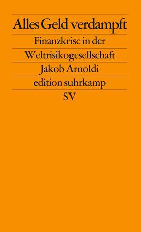 Arnoldi | Alles Geld verdampft | Buch | sack.de