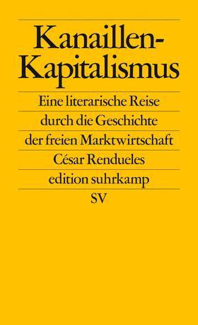 Rendueles | Kanaillen-Kapitalismus | Buch | sack.de