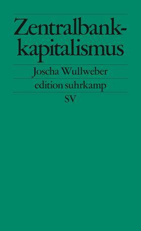 Wullweber   Zentralbankkapitalismus   Buch   sack.de