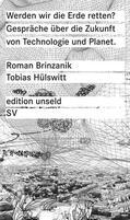 Brinzanik, Roman / Hülswitt, Tobias |  Werden wir die Erde retten? | Buch |  Sack Fachmedien
