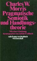 Eschbach / Morris    Pragmatische Semiotik und Handlungstheorie   Buch    Sack Fachmedien