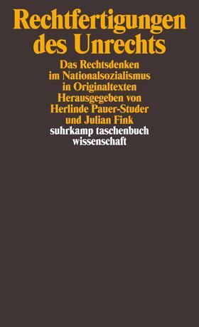 Pauer-Studer / Fink | Rechtfertigungen des Unrechts | Buch | sack.de