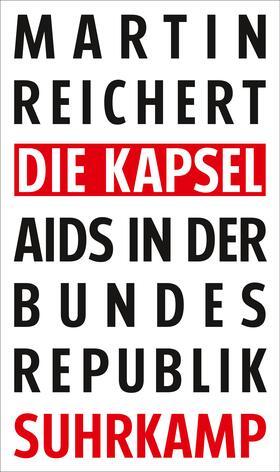 Reichert | Die Kapsel | Buch | sack.de