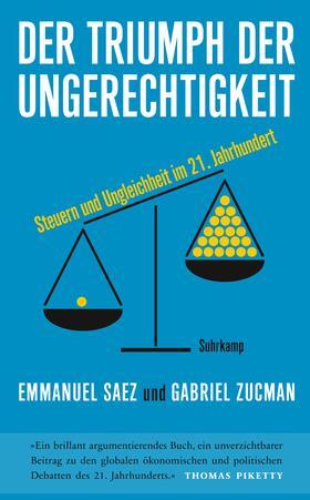 Saez / Zucman   Der Triumph der Ungerechtigkeit   Buch   sack.de