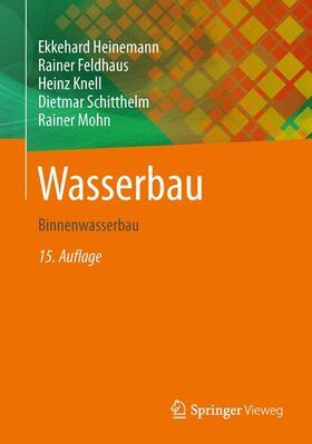 Heinemann / Feldhaus / Knell | Wasserbau | Buch | sack.de