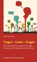 Stölzel |  Fragen - Lösen - Fragen | Buch |  Sack Fachmedien