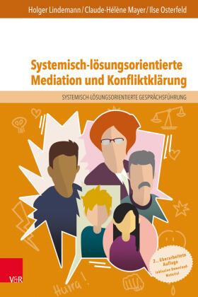 Lindemann / Mayer / Osterfeld   Systemisch-lösungsorientierte Mediation und Konfliktklärung   Buch   sack.de