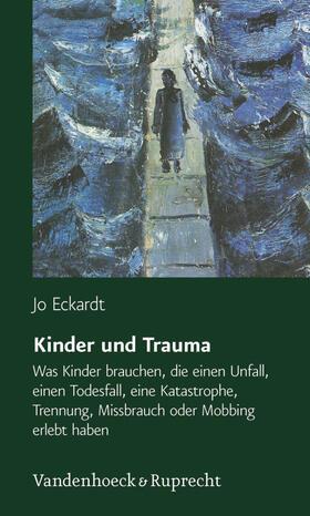 Eckardt | Kinder und Trauma | Buch | sack.de