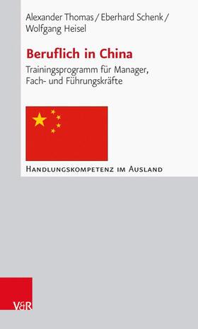 Thomas / Schenk / Heisel | Beruflich in China | Buch | sack.de