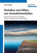 Klöpffer |  Verhalten und Abbau von Umweltchemikalien | Buch |  Sack Fachmedien