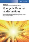 Cumming / Johnson |  Energetic Materials and Munitions | Buch |  Sack Fachmedien