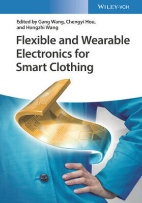 Wang / Hou / Wang | Flexible and Wearable Electronics for Smart Clothing | Buch | sack.de