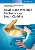 Wang / Hou / Wang    Flexible and Wearable Electronics for Smart Clothing   Buch    Sack Fachmedien