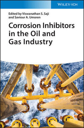 Saji / Umoren | Corrosion Inhibitors in the Oil and Gas Industry | Buch | sack.de