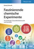 Schwedt |  Faszinierende chemische Experimente | Buch |  Sack Fachmedien