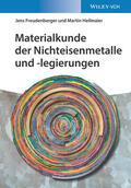 Freudenberger / Heilmaier    Materialkunde der Nichteisenmetalle und -legierungen   Buch    Sack Fachmedien