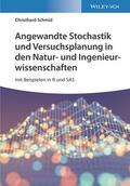 Schmid |  Angewandte Stochastik und Versuchsplanung in den Natur- und Ingenieurwissenschaften | Buch |  Sack Fachmedien