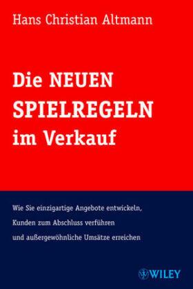 Altmann   Die Neuen Spielregeln im Verkauf   Buch   sack.de