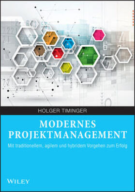 Timinger | Modernes Projektmanagement | Buch | sack.de