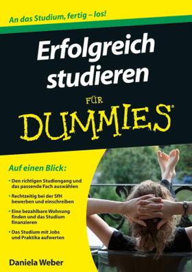 Weber | Erfolgreich studieren für Dummies | Buch | sack.de